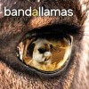 BANDALLAMAS: Eye to Eye