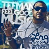 2013 MAMA Performer: TEFMAN – Feel Good Music