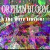 MAMA Performer Series:  ORPHAN BLOOM – The Wary Traveler