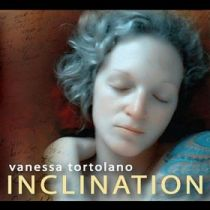 VANESSA TORTOLANO – Inclination