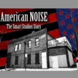 American Noise: The Smart Studios Story