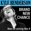 KYLE HENDERSON – Brand New Chance