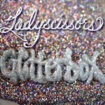 LADYSCISSORS – Glitterbox