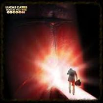 LUCAS CATES – Back to the Cocoon