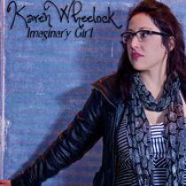 KAREN WHEELOCK – Imaginary Girl