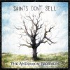 THE ANDERSON BROTHERS – Saints Don't Sell
