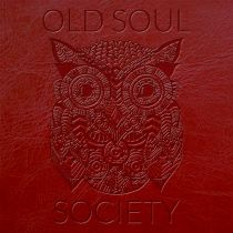 OLD SOUL SOCIETY – The Farmhouse Sessions