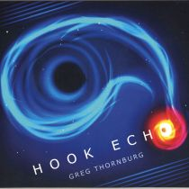 GREG THORNBURG – Hook Echo