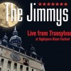 THE JIMMYS  – Live from Transylvania