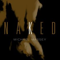 MICHAEL MASSEY – Naked