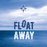 KEROSENE KITES – Float Away