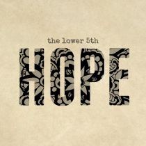 THE LOWER 5TH – Hope