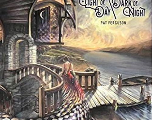PAT FERGUSON – Light of Day / Dark of Night