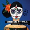 WOMEN AT WAR: WARRIOR SONGS VOL. 2